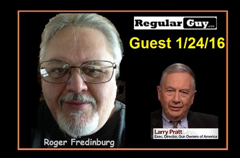 Larry Pratt Interview with Roger Fredinburg – Executive Orders, Loretta Lynch – Fast and Furious – El Chapo and the 50 Caliber Oops!